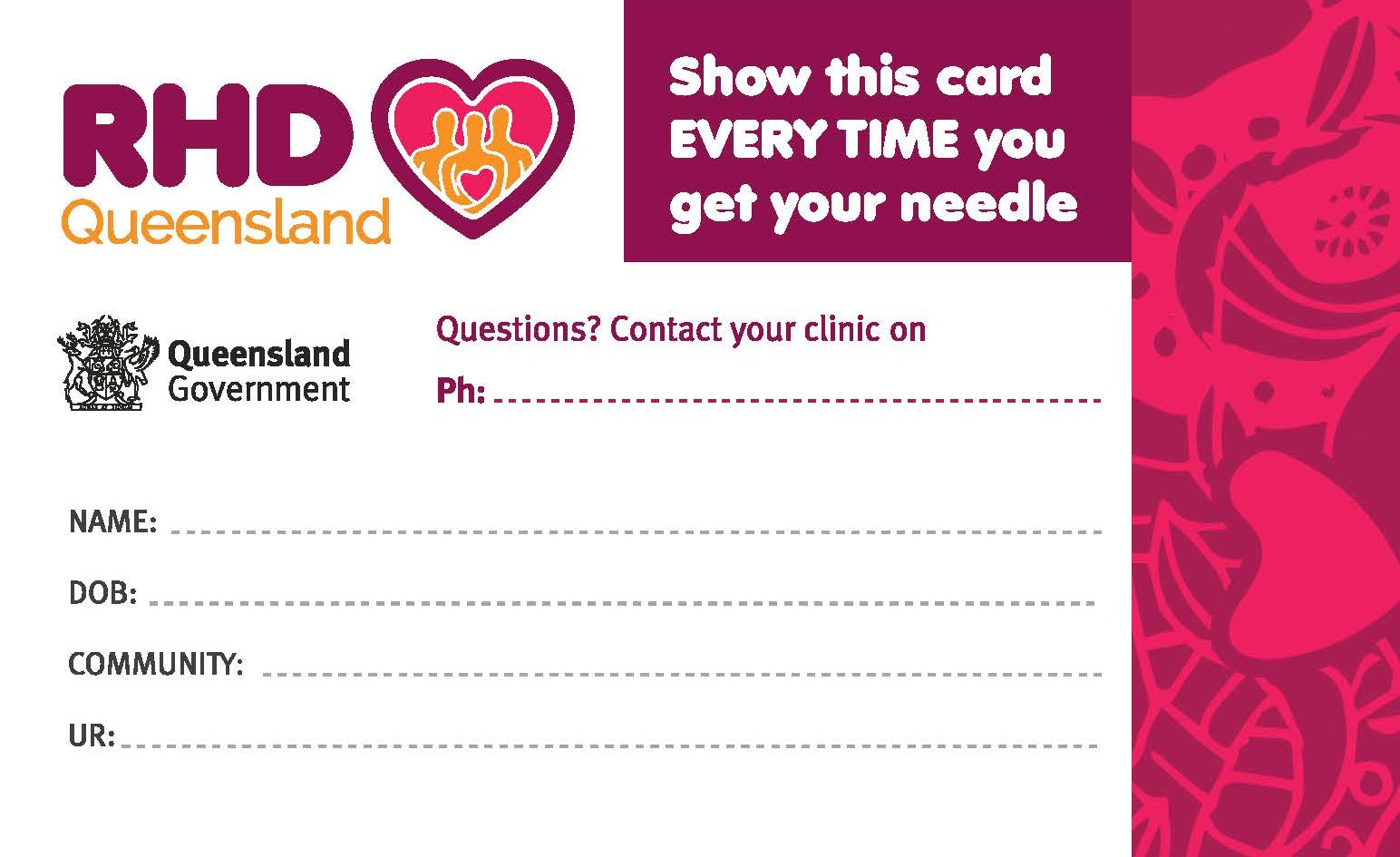 These cards are desiged to by used by health staff and people with acute rheumatic fever and rheumatic heart disease as a reminder of the date of the next penicillin injection.