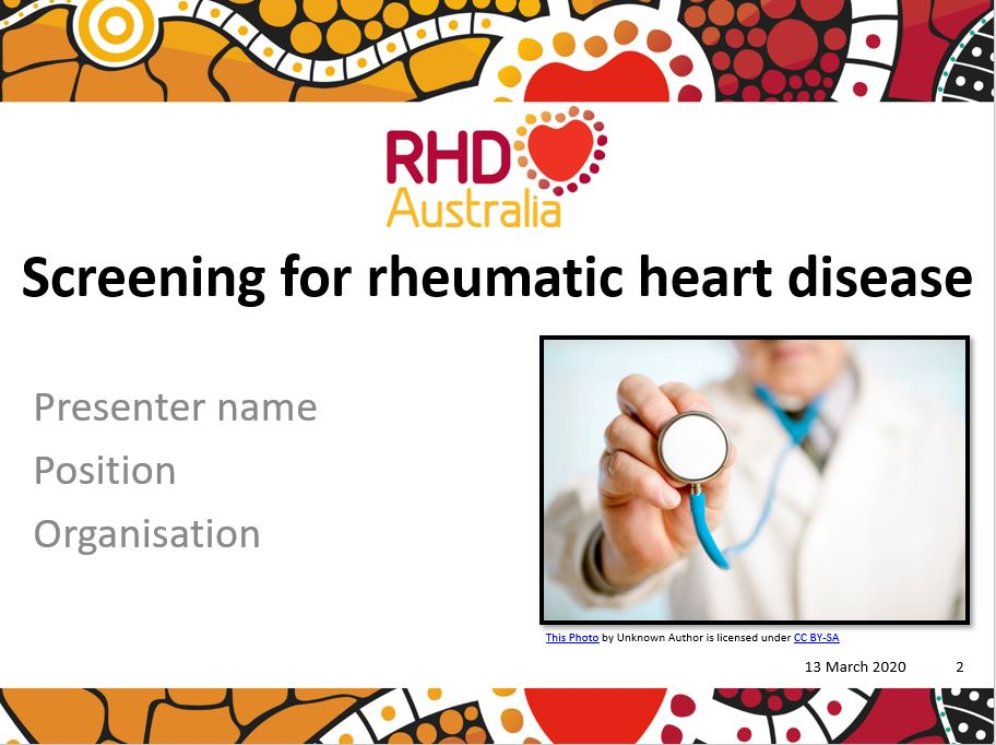 This PowerPoint presentation is based on the chapter Screening for RHD in the 2020 Australian guideline for prevention, diagnosis and management of acute rheumatic fever and rheumatic heart disease (3rd edition).