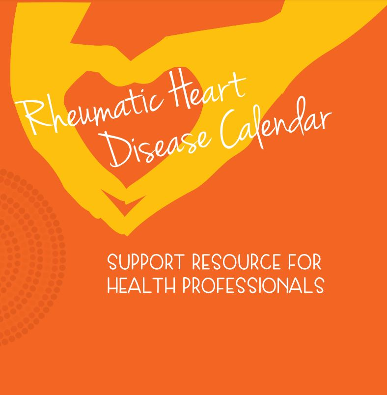 A support resource for health professionals using the Don't miss out on the things you love - calendar.   This support resource is to be used together with the SA Health Rheumatic Heart Disease Calendar.